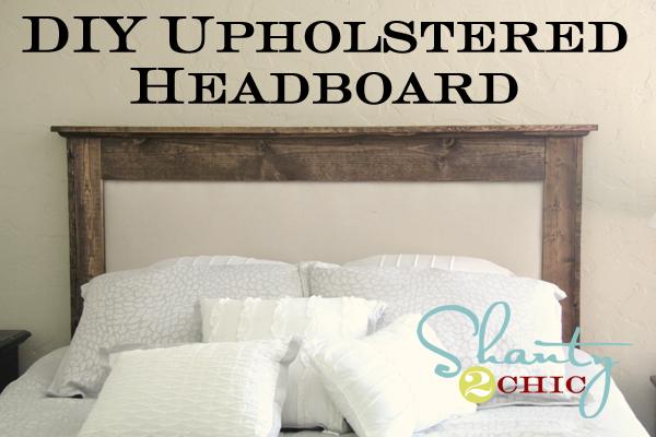 Diy upholstered queen headboard shanty 2 chic for solutioingenieria Gallery