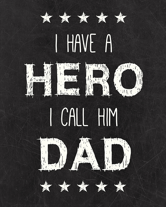 Dad Hero Free Printable I