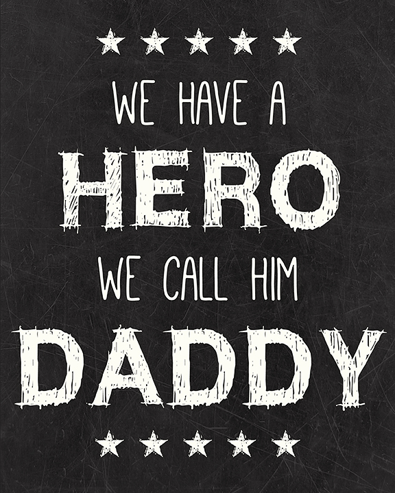 Daddy Hero Free Printable