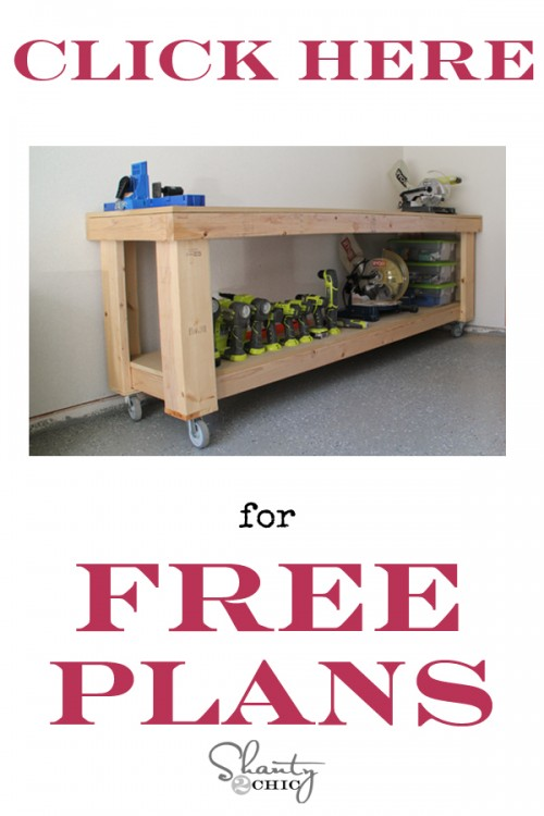Diy Workbench Free Plans Shanty 2 Chic