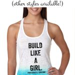 Build Like A Girl Shirt Purchase