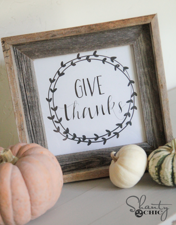 Shanty2Chic Free Printable Give Thanks Fall